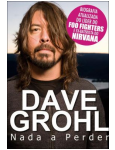 Dave Grohl - Nada a Perder