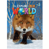 Explore Our World 3 - Student Book - Rob Sved