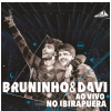 Bruninho & Davi - Ao Vivo No Ibirapuera (CD)
