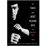 O Tao Do Jeet Kune Do - Bruce Lee