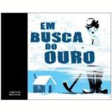 Em Busca do Ouro - Laurence Gillot