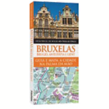 Bruxelas, Bruges, Antuérpia e Gent - Dorling Kindersley