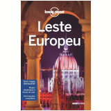 Lonely Planet Leste Europeu -