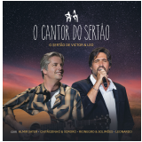 Victor & Léo - O Cantor do Sertão (CD)