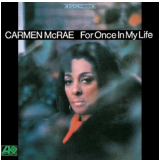 Carmen Mcrae - For Once In My Life (CD) - Carmen McRae