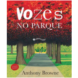 Vozes No Parque - Anthony Browne