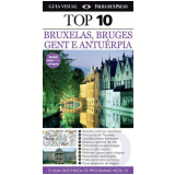 Bruxelas, Bruges, Gent e Antuérpia - Dorling Kindersley