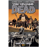 The Walking Dead - Guerra Total - Parte 2 (Vol. 21) - Robert Kirkman, Charlieadlard