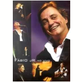 Fábio Jr. - Ao Vivo (DVD) - Fábio Jr.