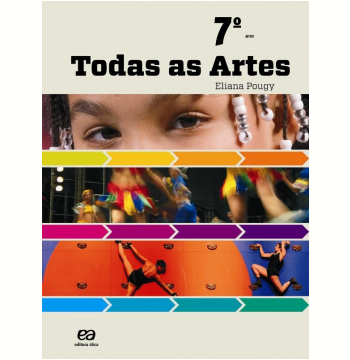 Todas As Artes  - 7º Ano - Ensino Fundamental II
