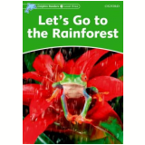Let'S Go To The Rainforests Level 3 - Fiona Kenshole