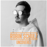 Robin Schulz - Uncovered (CD) - Robin Schulz
