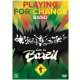 Playing For Change Band - Live in Brazil (DVD) - Playing For Change