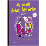 As Mais Belas Histórias (vol. 1) - GRIMM, Perrault, Andersen