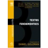 Textos Fundamentais - Daniel Goleman, Stephen R. Covey, Peter Drucker