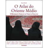 O Atlas do Oriente Médio - Dan Smith