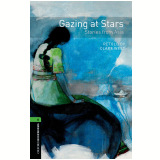 Gazing At Stars: Stories From Asia Level 6 - Third Edition - West, Retold