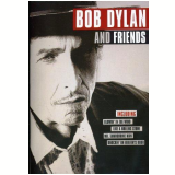 Bob Dylan and Friends (DVD) - Bob Dylan, Vários