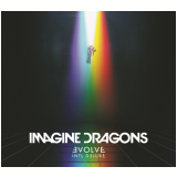 Imagine Dragons - Evolve (Deluxe Edition) (CD) - Imagine Dragons