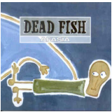 Dead Fish - Afasia (CD) - Dead Fish