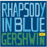 Gershwin - Rhapsody In Blue - Greatest Classical Hits  (CD) - Gershwin