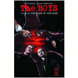 The Boys: O Nome do Jogo - Garth Ennis