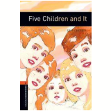 Five Children And It Level 2 - Third Edition -