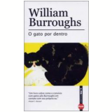 O Gato por Dentro - William S. Burroughs