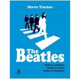 The Beatles - Steve Turner