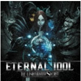 Eternal Idol - The Unrevealed Secret (CD) - Eternal Idol