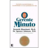 O Gerente Minuto - Kenneth Blanchard , Spencer Johnson
