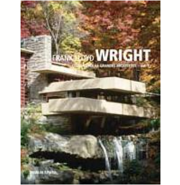 Frank Lloyd Wright (Vol. 1)