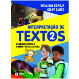 Interpretação de Textos 2º Ano - Ensino Fundamental I - William Roberto Cereja, Ciley Cleto