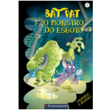 Bat Pat (Vol. 5): O Monstro do Esgoto - Roberto Pavanello