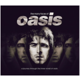 The Many Faces Of Oasis (CD) - Oasis
