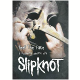 Slipknot - Keep The Face (DVD) - Slipknot