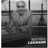 Michel Legrand - Paris Was Made For Lovers (CD) - Michel Legrand