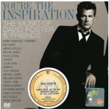 Hit Man David Foster & Friends - You're The Inspiration (CD) - Hit Man David Foster & Friends