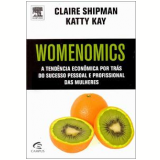 Womenomics - Claire Shipman, Katty Kay