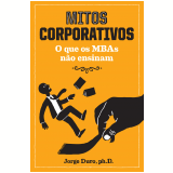 Mitos Corporativos - Jorge Duro