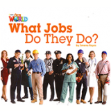 Our World 2 - Reader 8: What Jobs Do They Do? - Jimena Reyes
