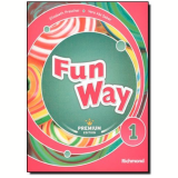 Fun Way 1 - Premiun Edition - Ensino Fundamental I - 1º Ano - Vera Abi Saber