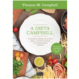 A Dieta Campbell - Thomas M. Campbell